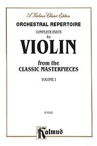 Orchestral Repertoire Complete Parts for Violin from the Classic Masterpiec ...