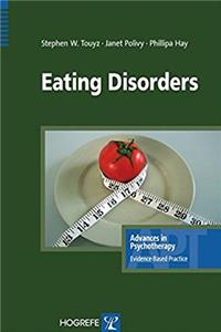Eating Disorders (Advances in Psychotherapy -- Evidence-Based Practice)