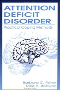 Attention Deficit Disorder: Practical Coping Methods