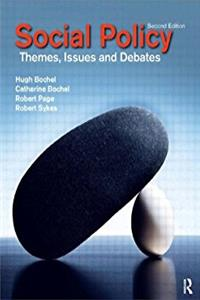Social Policy: Themes, Issues and Debates