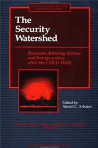 Security Watershed: Russians Debating Defense and Foreign Policy after the  ...