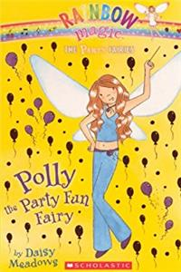 Polly The Party Fun Fairy (Turtleback School & Library Binding Edition) ...