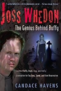Joss Whedon: The Genius Behind Buffy