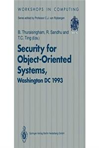 Security for Object-Oriented Systems: Proceedings of the Oopsla-93 Conferen ...