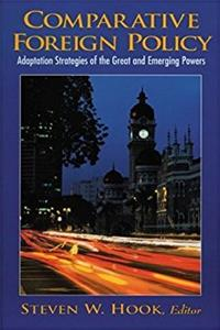 Comparative Foreign Policy: Adaptation Strategies of the Great and Emerging ...
