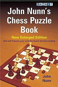 John Nunn's Chess Puzzle Book