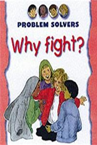 Why Fight? (Problem Solvers)