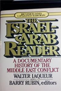 The Israel-Arab Reader, A Documentary History of the Middle East Conflict