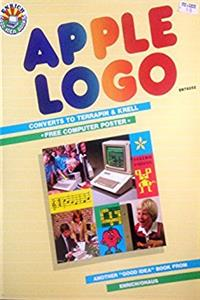 Apple Logo: Includes Conversions to Terrapin and Krell : For Apple Ii, Ii+, ...
