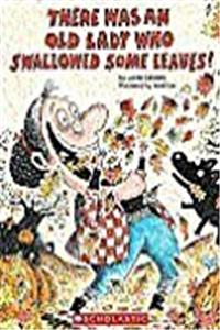 There Was an Old Lady Who Swallowed Some Leaves! (Big Book)