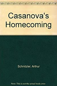 Casanova's Homecoming (English and German Edition)