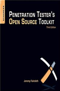 Penetration Tester's Open Source Toolkit, Third Edition