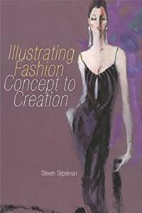 Illustrating Fashion: Concept to Creation