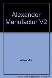 Manufacturing Technology, Volume 2: Engineering Processes