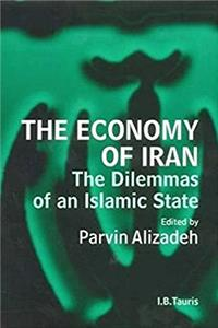 The Economy of Iran: The Dilemma of an Islamic State (Library of Modern Mid ...