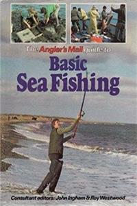 """Angler's Mail"" Guide to Basic Sea Fishing"
