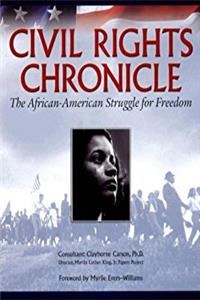 Civil Rights Chronicle: The African-American Struggle for Freedom