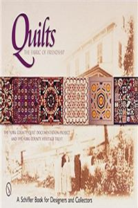 Quilts: The Fabric of Friendship (Schiffer Book for Designers and Collector ...