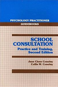 School Consultation: Practice and Training (2nd Edition)